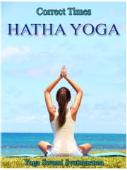 Hatha Yoga ebook by Yoga Swami Svatmarama