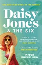 Daisy Jones and The Six - The must-read bestselling novel ebook by