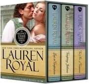 Regency Chase Family Boxed Set - Lost in Temptation, Tempting Juliana, and The Art of Temptation ebook by Lauren Royal