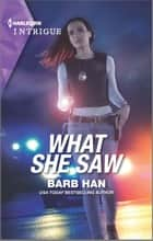 What She Saw ebook by Barb Han
