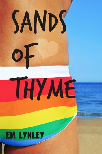 Sands of Thyme ebook by EM Lynley