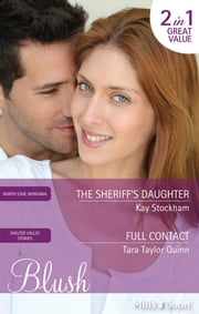 The Sheriff's Daughter/Full Contact ebook by Kay Stockham,Tara Taylor Quinn