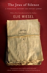 The Jews of Silence - A Personal Report on Soviet Jewry ebook by Elie Wiesel