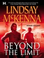 Beyond The Limit ebook by Lindsay McKenna