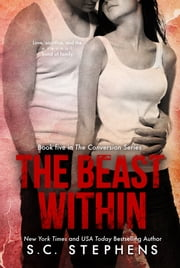 The Beast Within ebook by S.C. Stephens