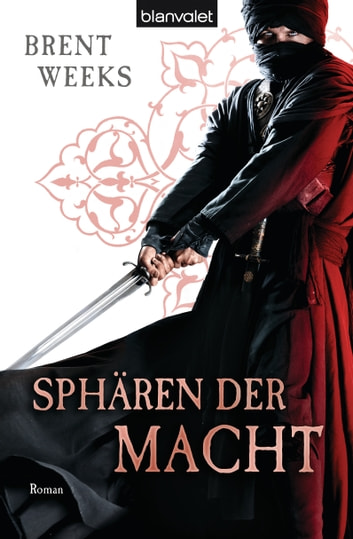 Sphären der Macht - Roman ebook by Brent Weeks