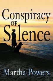Conspiracy of Silence ebook by Martha Powers