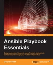 Ansible Playbook Essentials ebook by Gourav Shah