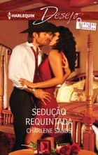 Sedução requintada ebook by Charlene Sands