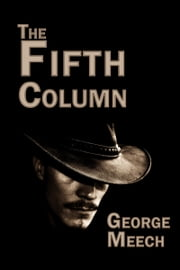 The Fifth Column ebook by George Meech