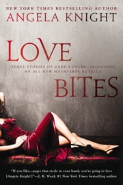 Love Bites ebook by Angela Knight