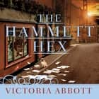The Hammett Hex audiobook by Victoria Abbott