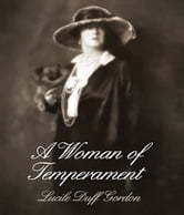 A Woman of Temperament ebook by Lucile Duff Gordon