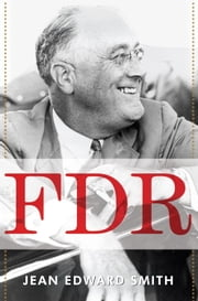 FDR ebook by Jean Edward Smith
