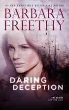 Daring Deception - A thrilling FBI romantic suspense! ekitaplar by Barbara Freethy