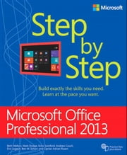 Microsoft Office Professional 2013 Step by Step ebook by Beth Melton,Mark Dodge,Echo Swinford,Andrew Couch