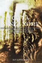 Città senza nome ebook by Howard Phillips Lovecraft, Massimo Spiga
