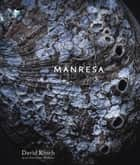 Manresa ebook by David Kinch,Christine Muhlke,Eric Ripert