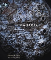 Manresa - An Edible Reflection ebook by David Kinch,Christine Muhlke,Eric Ripert
