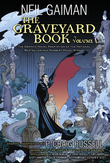 The Graveyard Book Graphic Novel: Volume 1 ebook by Neil Gaiman,P. Craig Russell