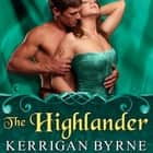The Highlander audiobook by Kerrigan Byrne