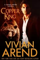 Copper King ebook by Vivian Arend