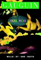Noa-Noa ebook by Paul Gauguin
