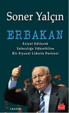 Erbakan ebook by Soner Yalçın