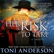 Her Risk To Take audiobook by Toni Anderson