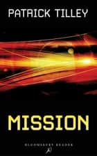 Mission ebook by Mr Patrick Tilley