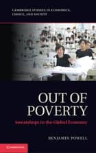 Out of Poverty ebook by Professor Benjamin Powell