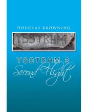 YSSTHRM 3, Second Flight ebook by Douglas Browning