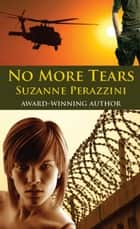 No More Tears ebook by Suzanne Perazzini