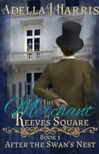 The Merchant of Reeves Square ebook by