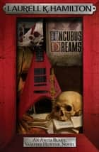 Incubus Dreams ebook by Laurell K. Hamilton