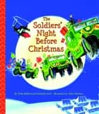 The Soldiers' Night Before Christmas eBook by Christine Ford, Trish Holland