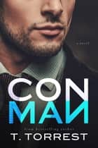 Con Man ebook by T. Torrest