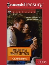 Knight in a White Stetson ebook by Claire King