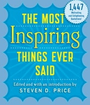 The Most Inspiring Things Ever Said ebook by Steven Price