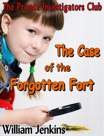 The case of the forgotten fort ebook by william jenkins the case of the forgotten fort ebook by william jenkins fandeluxe Document