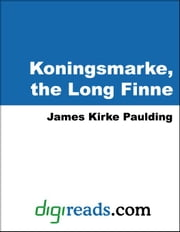Koningsmarke, the Long Finne ebook by Paulding, James Kirke