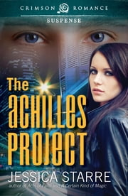 The Achilles Project ebook by Jessica Starre
