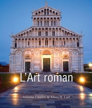L'Art roman ebook by Victoria Charles,Klaus Carl