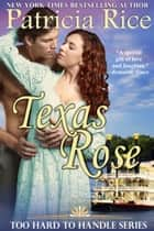 Texas Rose ebook by