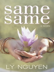 Same Same ebook by Ly Nguyen