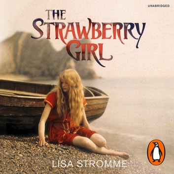 The Strawberry Girl audiobook by Lisa Stromme