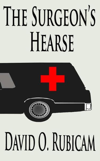 The Surgeon's Hearse ebook by Mark Spector