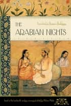 The Arabian Nights (New Deluxe Edition) ebook by Muhsin Mahdi,Husain Haddawy