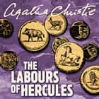 The Labours of Hercules audiobook by