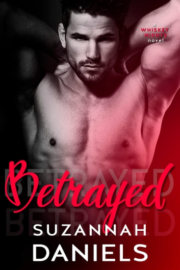 Betrayed ebook by Suzannah Daniels